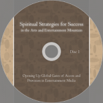 Spiritual Strategies for Success in the Arts and Entertainment Mountain