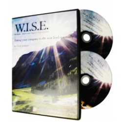W.I.S.E. Two DVD Set: TAKING YOUR COMPANY TO THE NEXT LEVEL SPIRITUALLY